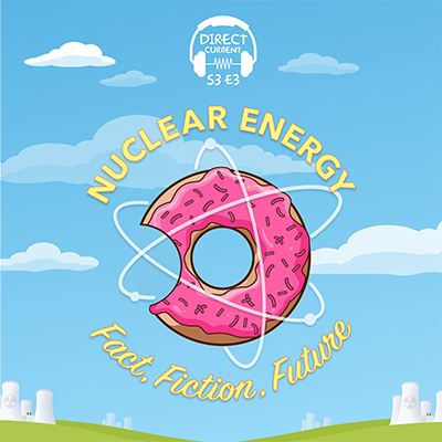 Nuclear Energy: Fact, Fiction, Future